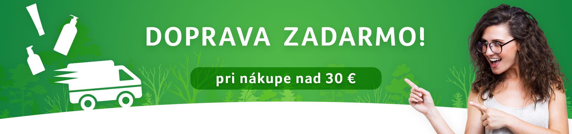 Využite Dopravu zadarmo nad 30 eur - Garatujeme doručenie do vianoc